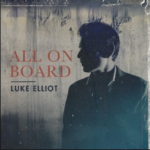 Luke Elliot - All on Board