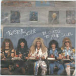 Twisted Sister - Be Cruel to Your Scuel